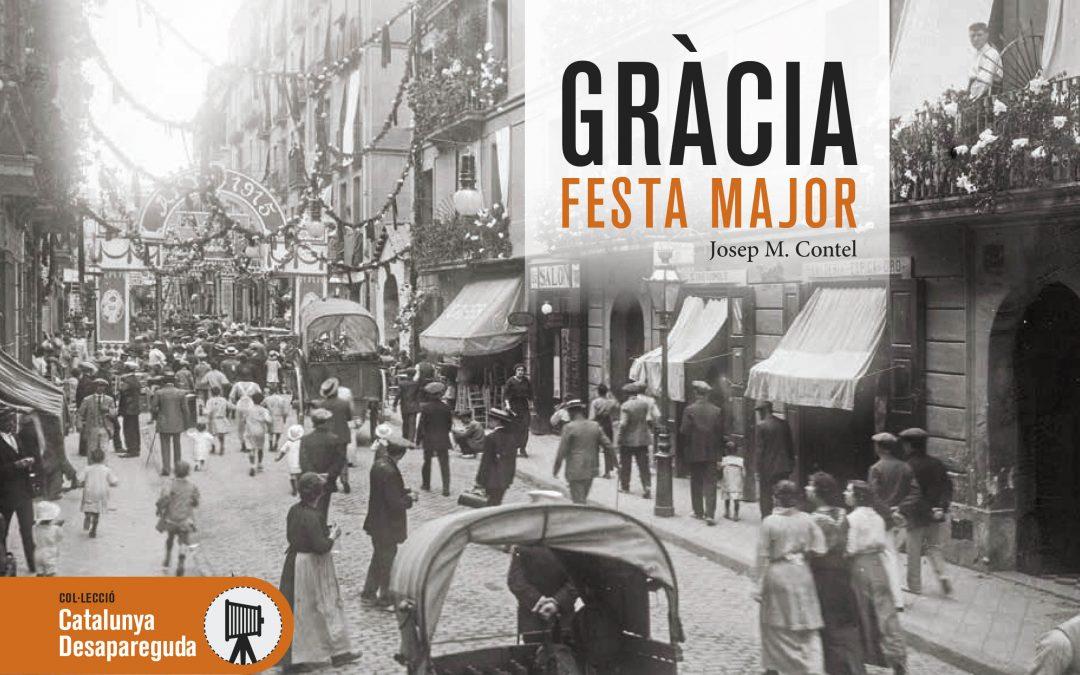 """PRESENTACIÓ DEL LLIBRE """"GRÀCIA FESTA MAJOR"""""""
